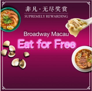 Eat for Free at Broadway Macau